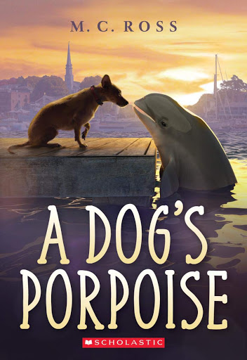 Cover of A Dog's Porpoise by Mike Ross